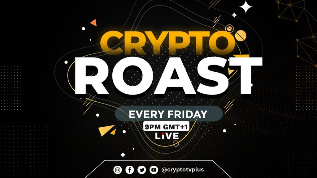 Join us on CryptoRoast every friday by 9PM Nigerian time.