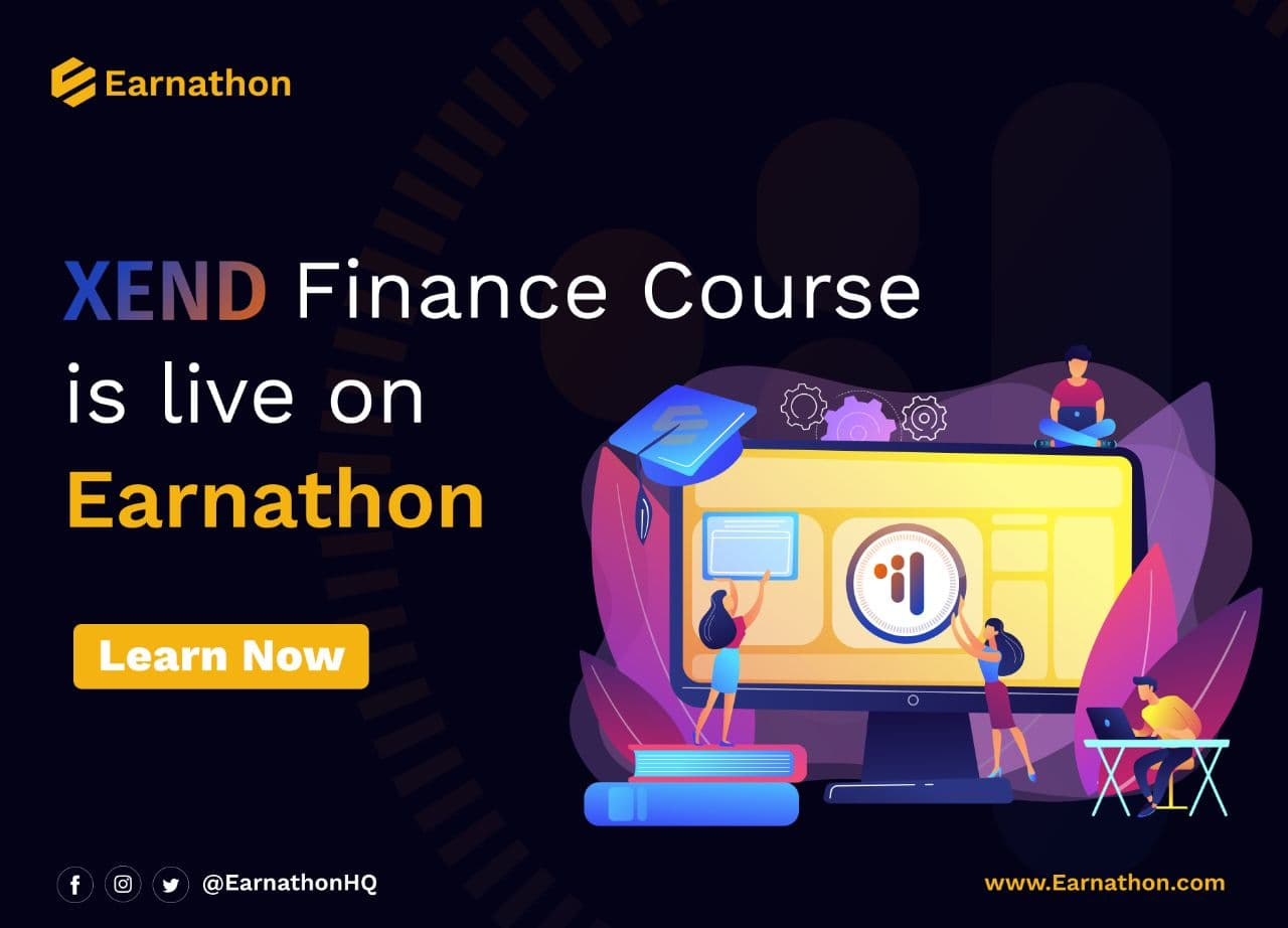 Earnathon Launches a New Course; you can now learn about DeFi & earn Xend Tokens