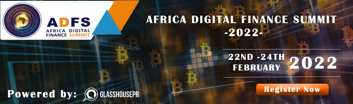 KENYA IS SET TO HOST THE 2ND ANNUAL AFRICA DIGITAL FINANCE SUMMIT IN FEBRUARY 2022.